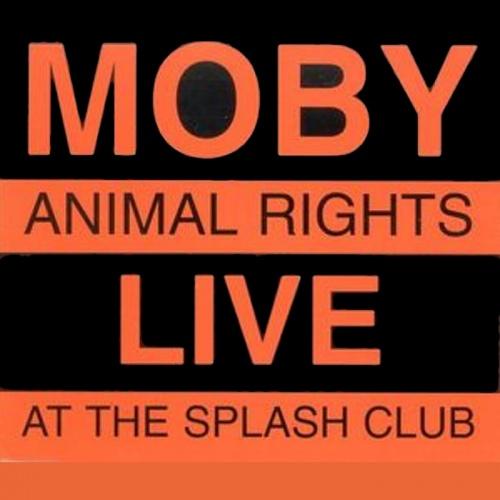 Animal Rights: Live At The Splash Club