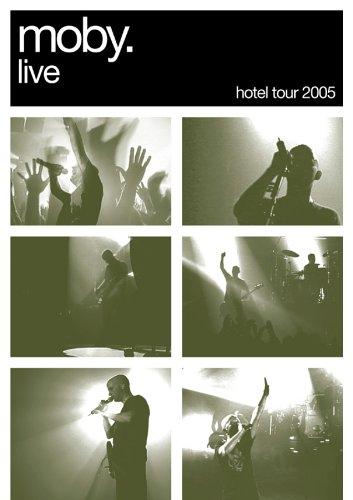 Live (Hotel Tour 2005)