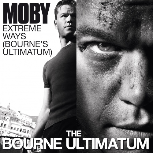 Extreme Ways (Bourne's Ultimatum)