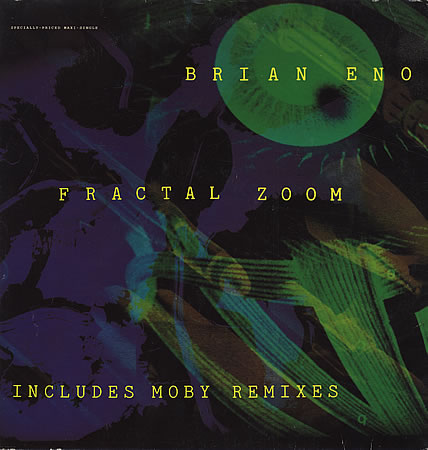 Brian Eno – Fractal Zoom