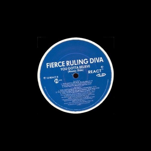 Fierce Ruling Diva ‎– You Gotta Believe
