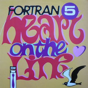 Fortran 5 ‎– Heart On The Line