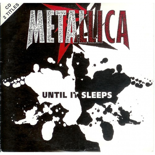 Metallica ‎- Until It Sleeps