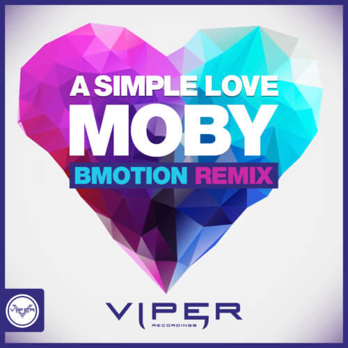 Moby & The Void Pacific Choir – A Simple Love (BMotion Remix)