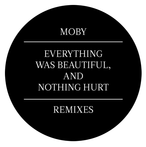 Everything Was Beautiful, and Nothing Hurt (Remixes)